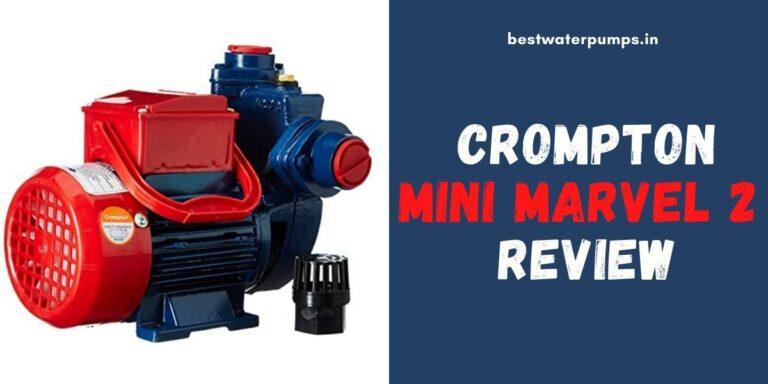 Crompton Mini Marvel 2 Review (Price, Specifications, HP)