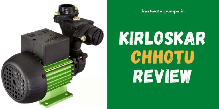 Kirloskar Chhotu 0.5 HP Review (Price, Specifications, Pros & Cons)